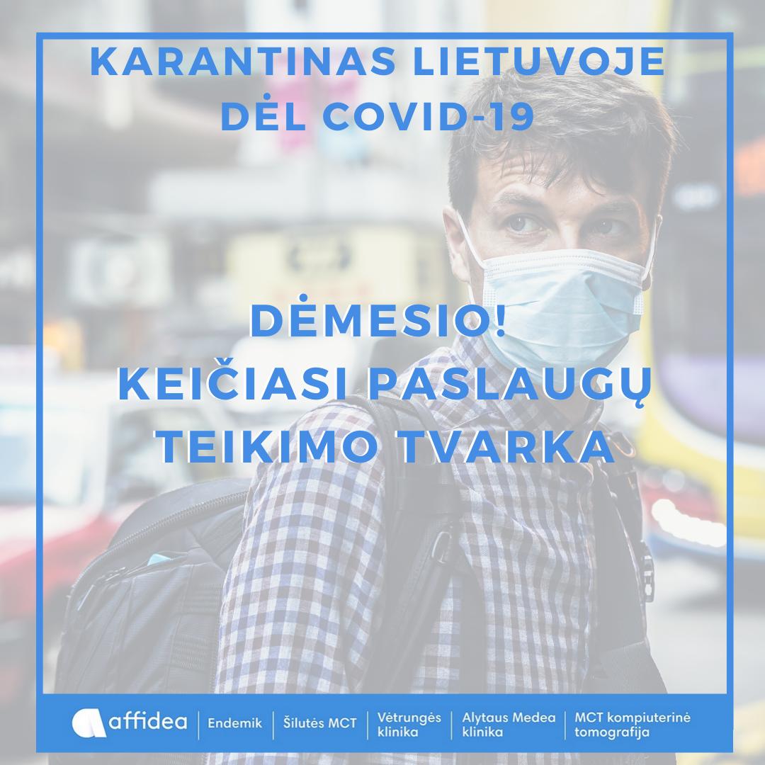 Dėl COVID-19 keičiasi planinių paslaugų teikimas!